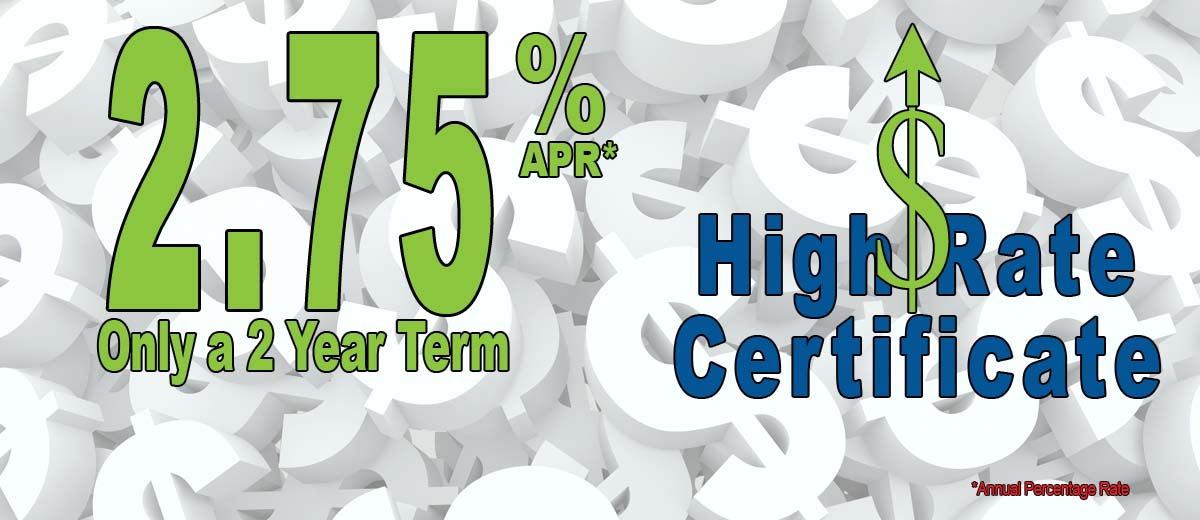 Image showing our High Rate Certificate rate of 2.75% Annual percentage Rate for a two year term