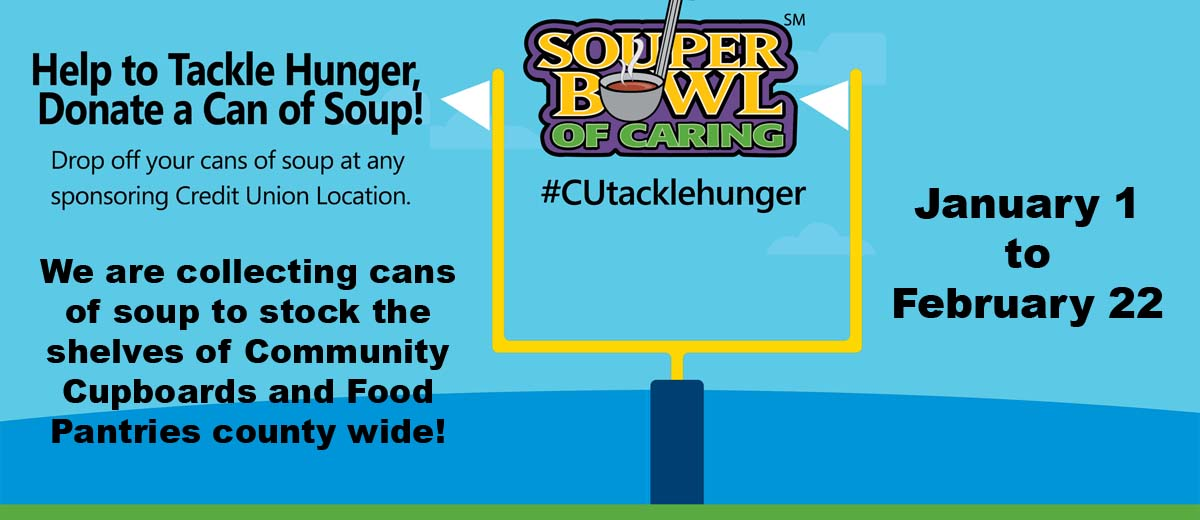 Header slide Describing the Souper Bowl Challenge--That people can drop off cans of soup at any branch to help stock up food pantries and community cupboards.