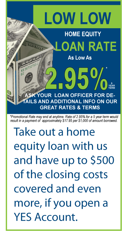 Low Low Home Equity Loan Promo-- Special Rate of 2.95%